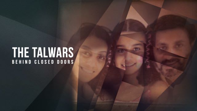 The Talwars Behind Closed Doors Serial Full Episodes Watch The