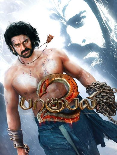 Watch Baahubali 2: The Conclusion Full Movie, Tamil Action