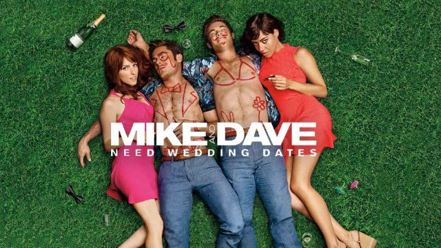 Watch Mike And Dave Need Wedding Dates Full Movie English Comedy