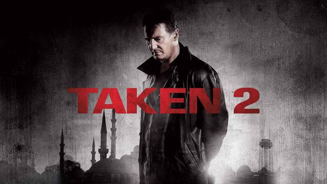 Taken 2 Full Movie, Watch Taken 2 Film on Hotstar