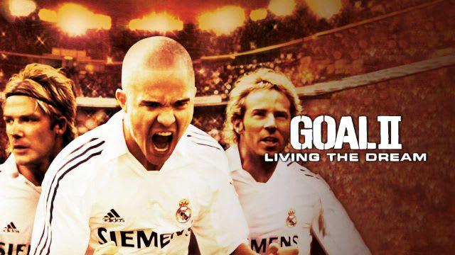 Goal II: Living The Dream Full Movie, Watch Goal II: Living